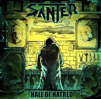 Santer - Hall of Hatred (ep 2014)