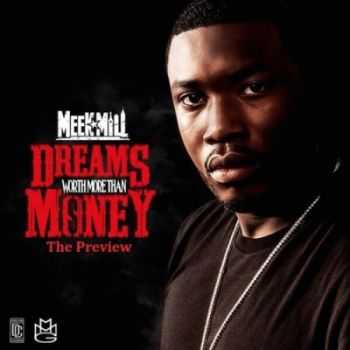 Meek Mill - Dreams Worth More Than Money (2014)