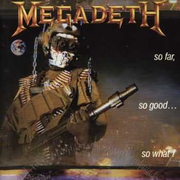 Megadeth - So Far, So Good... So What (1988) Mp3 + Lossless
