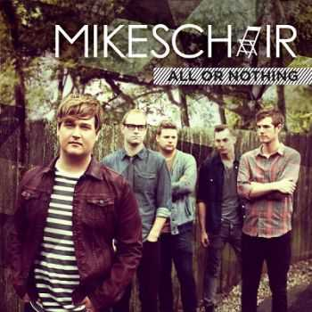 Mikeschair - All Or Nothing (2014)