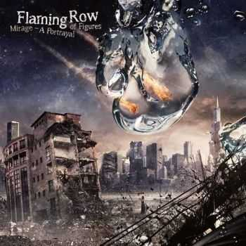 Flaming Row - Mirage: A Portrayal Of Figures (2014)