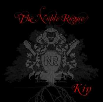 The Noble Rogues - Kin (2011)