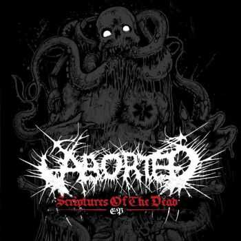 Aborted - Scriptures of the Dead (EP) (2014)