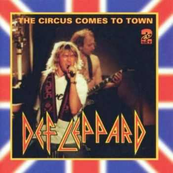 Def Leppard - The Circus Comes To Town (Live) (1993)