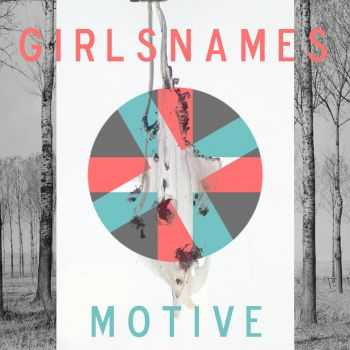 girlsNames - Motive (2014)