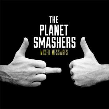 The Planet Smashers - Mixed Messages (2014)