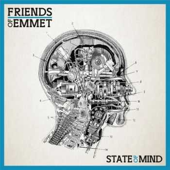 Friends Of Emmet - State Of Mind (2014)