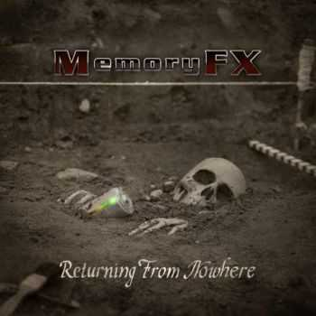 MemoryFX - Returning From Nowhere (2014)