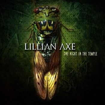 Lillian Axe - One Night In The Temple (2014)