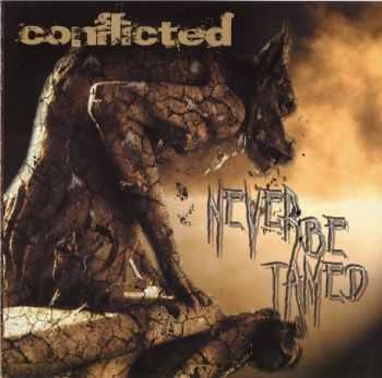 Conflicted - Never Be Tamed (2011) Lossless