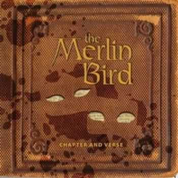 The Merlin Bird - Chapter And Verse (2014)