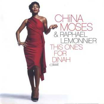China Moses & Raphael Lemonnier - This One's for Dinah [Japan Edition] (2009) HQ