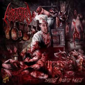 Amputated - Dissect, Molest, Ingest (2014)