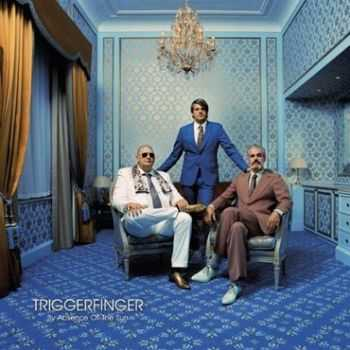 Triggerfinger – By Absence Of The Sun (2014)