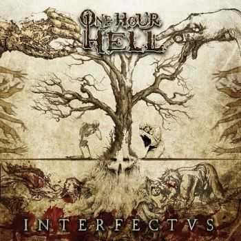 One Hour Hell - Interfectus (2014)