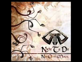 Night To Die - Non Omnis Moriar (2013) [LOSSLESS]