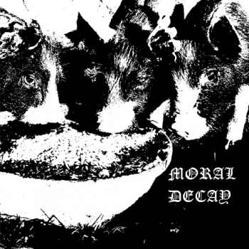 Moral Decay - Pigs Will Be Pigs (2013)