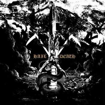 Black Anvil - Hail Death [Digital Deluxe Version] (2014)