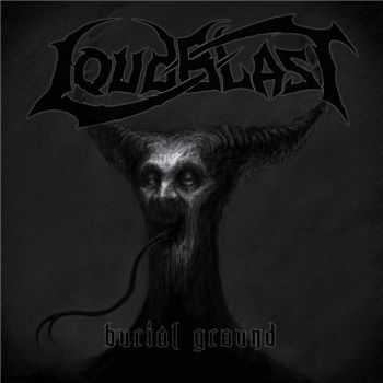 Loudblast - Burial Ground (Limited Edition) (2014)