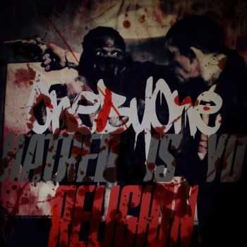 One By One - Hatred Is Yo Religion [EP] (2014)