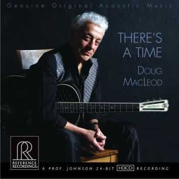 Doug MacLeod - There's a Time (2013) FLAC
