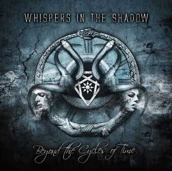 Whispers In The Shadow - Beyond The Cycles Of Time (2014)