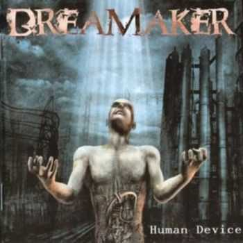 Dreamaker - Human Device (2004) Lossless