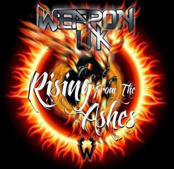 Weapon UK - Rising From The Ashes (2014)