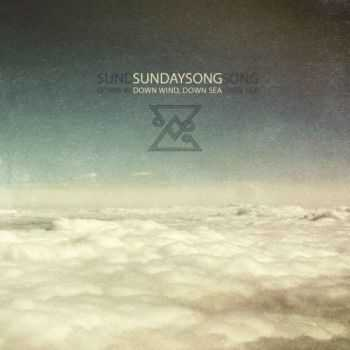 SundaySong - Down Wind, Down Sea (2014)