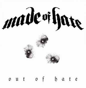 Made Of Hate - Out Of Hate (2CD) (2014)