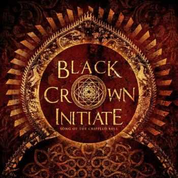 Black Crown Initiate - Song Of The Crippled Bull (2013) [EP] [LOSSLESS]