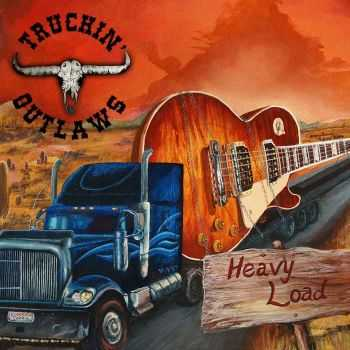 Truckin' Outlaws - Heavy Load [EP] (2014)