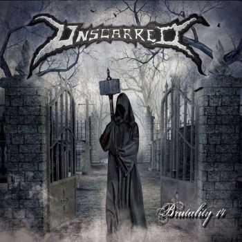 Unscarred - Brutality 14 (2014)