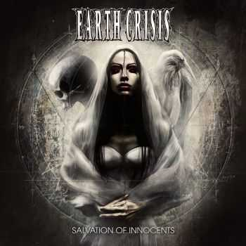 Earth Crisis - Salvation Of Innocents (2014)
