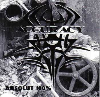 Accuracy - Absolut 100% (1996)