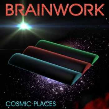 Brainwork - Cosmic Places (2014)