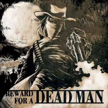 Reward for a dead man - Reward for a dead man [EP] (2014)