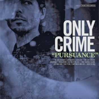 Only Crime - Pursuance (2014)