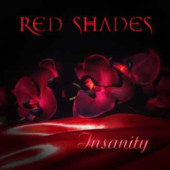 Red Shades - Insanity [EP] (2014)