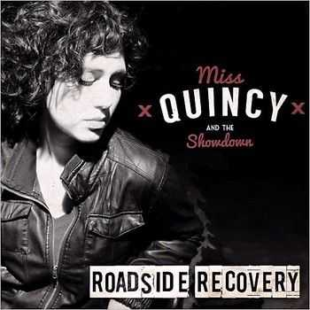 Miss Quincy & The Showdown - Roadside Recovery (2014)