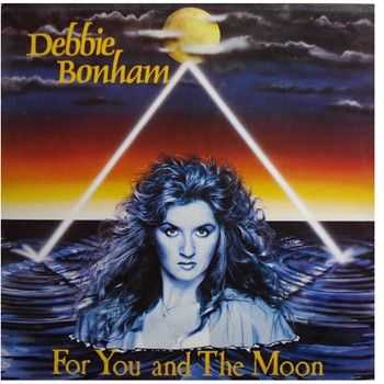 Debbie Bonham - For You And The Moon (1985) (2014)