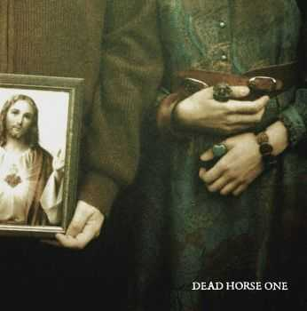 Dead Horse One - Without Love We Perish (2014)