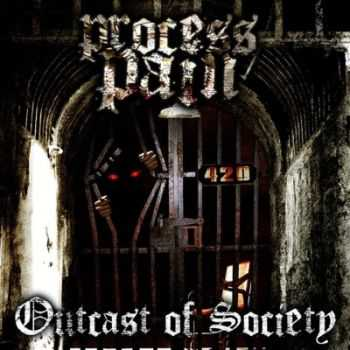 Process:Pain - Outcast Of Society (2014)