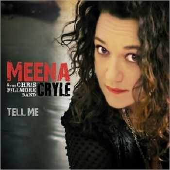 Meena Cryle & The Chris Fillmore Band   - Tell Me (2014)