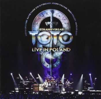 Toto   - 35th Anniversary Tour Live In Poland (2014)