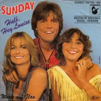 Sunday - Halé, Hey Louise (Single) 1981