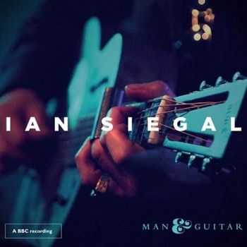 Ian Siegal - Man & Guitar 2014
