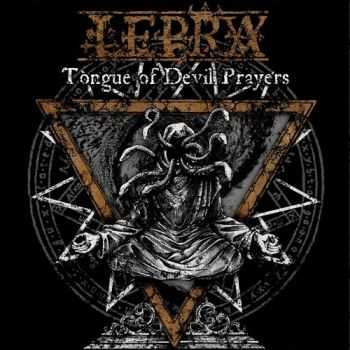 Lepra - Tongue Of Devil Prayers (2014)