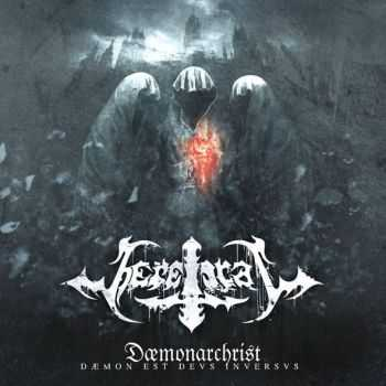 Heretical   - Dæmonarchrist: Dæmon Est Devs Inversvs (2014)