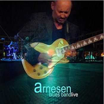 Arnesen Blues Band - Arnesen Blues Band Live 2014
